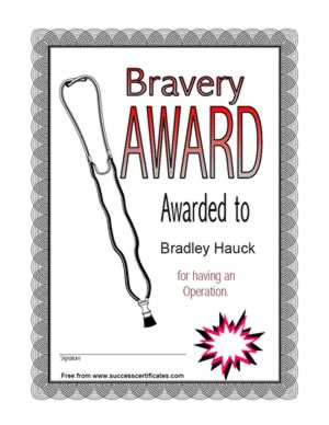Bravery award certificate for having an operation success